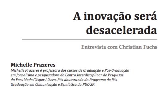 """Entrevista """"A inovação será desacelerada"""""""