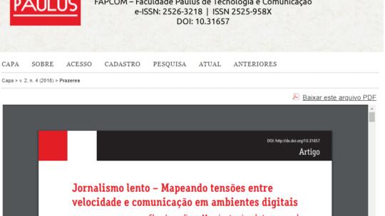 ARTIGO ACADÊMICO: Jornalismo lento – Mapeando tensões entre velocidade e comunicação em ambientes digitais