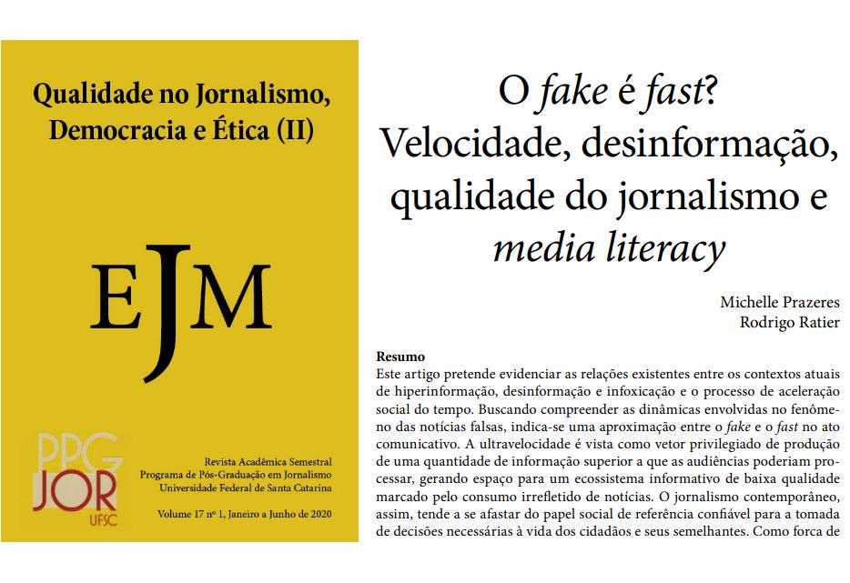 O fake é fast? Velocidade, desinformação, qualidade do jornalismo e media literacy