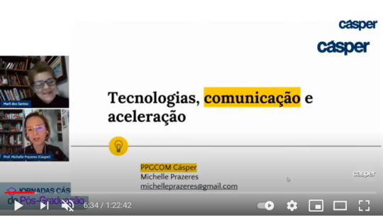 Jornadas de Pós-Graduação Cásper – Tecnologias, comunicação e aceleração