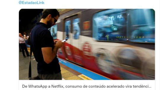 Entrevista ao Jornal Estadão: De WhatsApp a Netflix, consumo de conteúdo acelerado vira tendência em uma sociedade com pressa